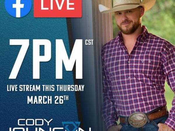 CODY JOHNSON PERFORMING VIA FACEBOOK LIVE TONIGHT (3/26) AT 8/7C