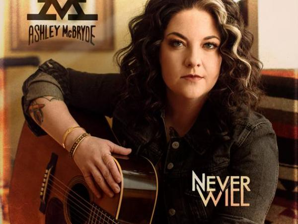 "ASHLEY MCBRYDE'S ""NEVER WILL"" PRIMED FOR RELEASE THIS FRIDAY, APRIL 3"