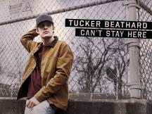"TUCKER BEATHARD'S GROOVE-DRIVEN NEW TRACK ""CAN'T STAY HERE"" IS AVAILABLE TODAY"