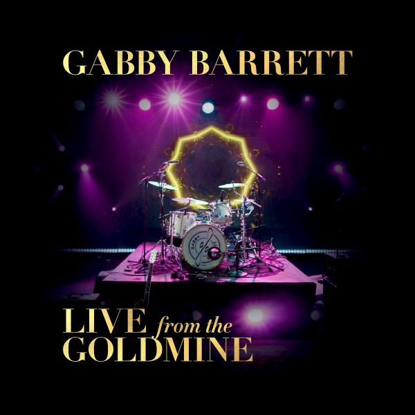 GABBY BARRETT CELEBRATES 1 BILLION STREAMS ANNOUNCING LIVE FROM THE GOLDMINE EP