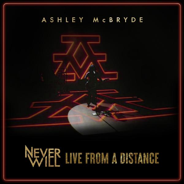 ASHLEY McBRYDE COMPLETES NEW LIVE EP NEVER WILL: LIVE FROM A DISTANCE