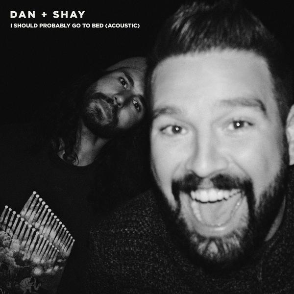 "DAN + SHAY GO ACOUSTIC WITH ""I SHOULD PROBABLY GO TO BED"""
